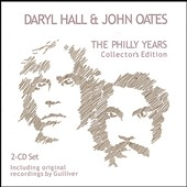 Daryl Hall & John Oates: The Philly Years: Collector's Edition