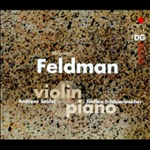 Morton Feldman: works for Violin & Piano / Andreas Seidel, violin; Steffen Schleiermacher