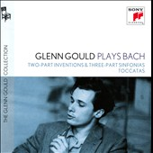 J.S. Bach: Two-Part Inventions; Three-Part Sinfonias & Toccatas / Glenn Gould, piano