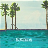 Poolside (Los Angeles): Pacific Standard Time