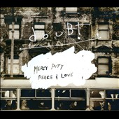 douBt: Mercy, Pity, Peace & Love [Digipak] *