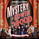 The Mystery of Edwin Drood, New 1013 Broadway Cast Recording