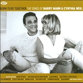 Various Artists: Born to Be Together: The Songs of Barry Mann & Cynthia Weil