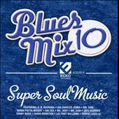 Various Artists: Blues Mix, Vol. 10: Super Soul Music