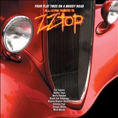 Various Artists: Four Flat Tires on a Muddy Road: All Star Tribute to ZZ Top [Digipak]