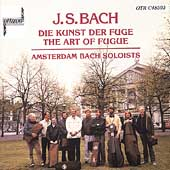 Bach: The Art of the Fugue / Amsterdam Bach Soloists