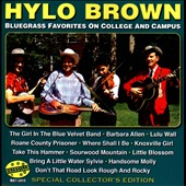 Hylo Brown: Bluegrass Favorites on College and Campus