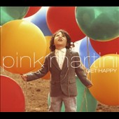 Pink Martini: Get Happy [Digipak]