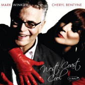 Cheryl Bentyne (Vocals)/Mark Winkler: West Coast Cool *