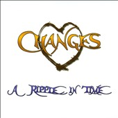 Changes: A Ripple in Time [Digipak]