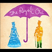 The Royal Oui: The Royal Oui [Digipak]