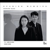 Howard Buss: Spanish Memoirs / Yu-Jung Chung, percussion, Diego Arias, trumpet, flugelhorn; Antonio Molina, percussion; Daniel Martín, percussion