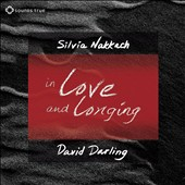 David Darling/Silvia Nakkach: In Love and Longing: Awaken the Gifts of the Heart [Digipak]