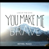 Various Artists: You Make Me Brave: Live At the Civic [Digipak]
