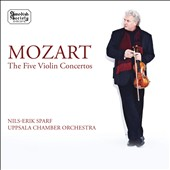Mozart: The Five Violin Concertos / Nils-Erik Sparf, baroque violin; Uppsala CO