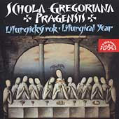 Liturgical Year / Schola Gregoriana Pragensis