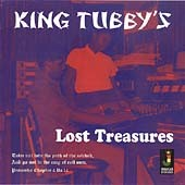King Tubby: King Tubby's Lost Treasures
