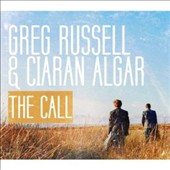 Greg Russell & Ciaran Algar: The  Call