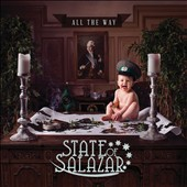 State of Salazar: All the Way [8/25]