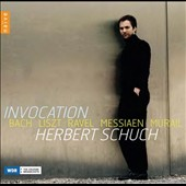 Herbert Schuch: 'Invocation' - works of Bach, Liszt, Ravel, Messiaen & Murail / Herbert Schuch, piano