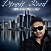 Dtroit Reed: Turnaround Day