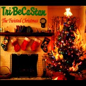 TriBeCaStan: The  Twisted Christmas [Digipak]