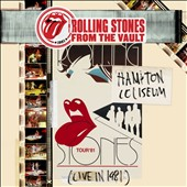The Rolling Stones: From the Vault: Hampton Coliseum (Live in 1981) [Digipak]