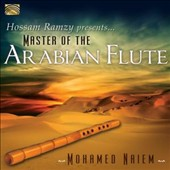 Mohamed Naiem: Master of the Arabian Flute