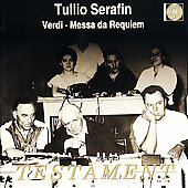 Verdi: Messa di Requiem / Tullio Serafin