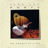 Jean-Luc Ponty: No Absolute Time