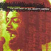 Gil Scott-Heron: Evolution (And Flashback): The Very Best of Gil Scott-Heron