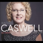 Rachel Caswell: All I Know [Digipak]