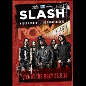 Slash: Live at the Roxy, September 25th, 2014 *