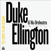 Duke Ellington/Duke Ellington & His Orchestra: The Conny Plank Session [Digipak]