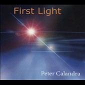 Peter Calandra: First Light [Blister]