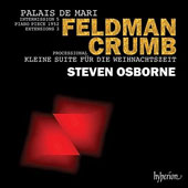 Morton Feldman (1926-1987): Mari Palace; George Crumb (b.1929): A Little Suite for Christmas / Steven Osborne, piano
