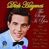 Dick Haymes: The Song Is You *