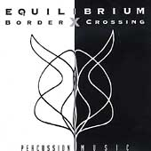 Border Crossing - Percussion Music