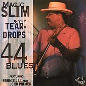 Magic Slim & the Teardrops: 44 Blues
