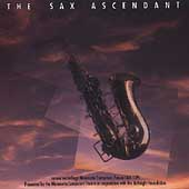 The Sax Ascendant / The Saxophone Quartet