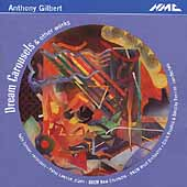 Gilbert: Dream Carousels, etc / Clark Rundell, et al