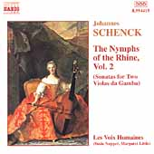 Schenck: The Nymphs of the Rhine Vol 2 / Les Voix Humaines