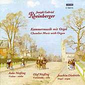 Rheinberger: Chamber Music with Organ / Diedrichs, Niessing