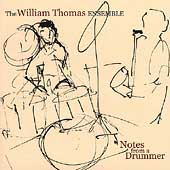 William Thomas (Drums): Notes from a Drummer