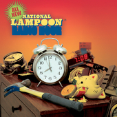 National Lampoon: National Lampoon Radio Hour: It's About Time, Vol. 1