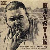 Haystak: Portrait of a White Boy [PA]