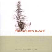 Charles Wuorinen Series - The Golden Dance
