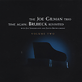 Joe Gilman: Time Again: Brubeck Revisited, Vol. 2