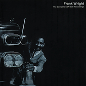 Frank Wright: Complete ESP-Disk Recordings