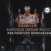 Per Fridtjov Bonsaksen - Baroque Organ Music